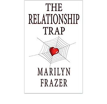 The Relationship Trap, Second Edition